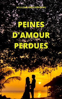 Cover Peines d'amour perdues