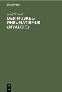 Cover Der Muskelrheumatismus (Myalgie)