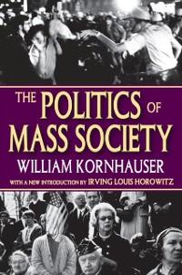 Cover Politics of Mass Society