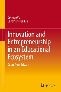Cover Innovation and Entrepreneurship in an Educational Ecosystem