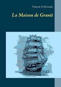 Cover La Maison de Granit