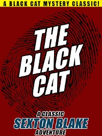 Cover The Black Cat: A Classic Sexton Blake Adventure