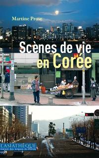 Cover Scènes de vie en Corée