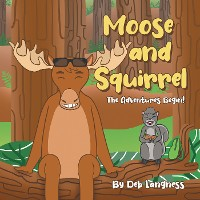 Cover Moose and Squirrel