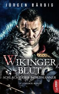 Cover Wikingerblut - Schlacht der Nordmänner