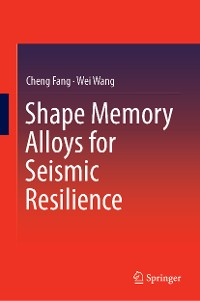 Cover Shape Memory Alloys for Seismic Resilience