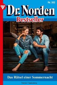 Cover Dr. Norden Bestseller 302 – Arztroman