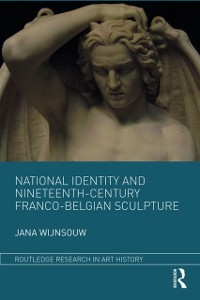 Cover National Identity and Nineteenth-Century Franco-Belgian Sculpture