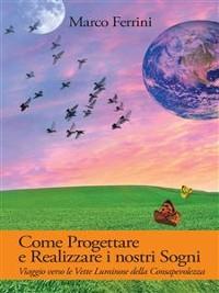 Cover Come Progettare e Realizzare i nostri Sogni