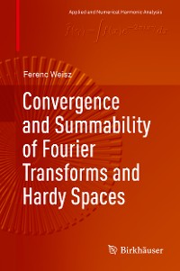 Cover Convergence and Summability of Fourier Transforms and Hardy Spaces