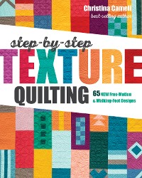 Cover Step-by-Step Texture Quilting