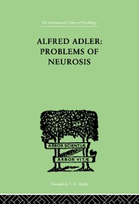 Cover Alfred Adler: Problems of Neurosis