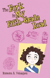 Cover The Fork in My Fifth-Grade Road