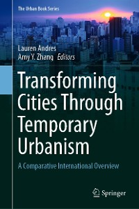 Cover Transforming Cities Through Temporary Urbanism