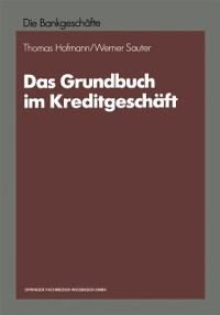 Cover Das Grundbuch im Kreditgeschaft