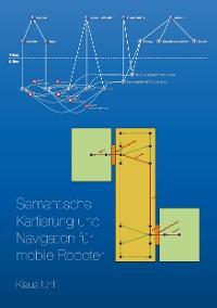 Cover Semantische Kartierung und Navigation für mobile Roboter