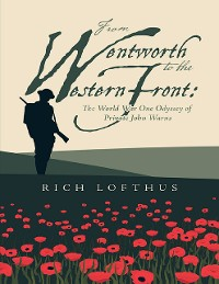 Cover From Wentworth to the Western Front: The World War One Odyssey of Private John Warns