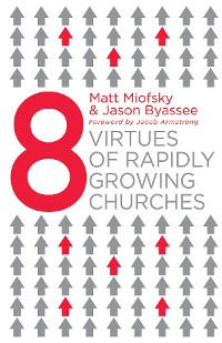 Cover Eight Virtues of Rapidly Growing Churches