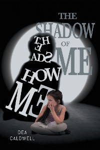 Cover The Shadow of Me