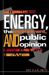 Cover Energy, the Environment, and Public Opinion