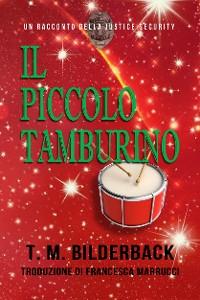 Cover Il Piccolo Tamburino - Un Racconto Della Justice Security