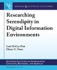 Cover Researching Serendipity in Digital Information Environments