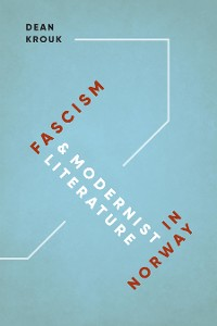 Cover Fascism and Modernist Literature in Norway