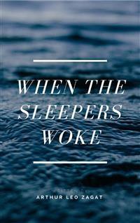 Cover When the Sleepers Woke