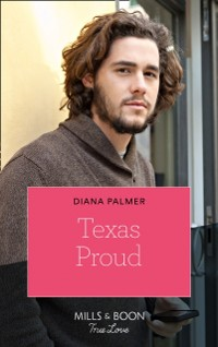 Cover Texas Proud (Mills & Boon True Love) (Long, Tall Texans, Book 50)