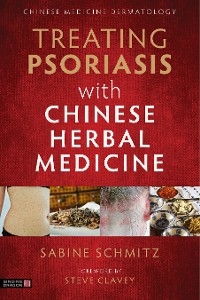 Cover Treating Psoriasis with Chinese Herbal Medicine (Revised Edition)