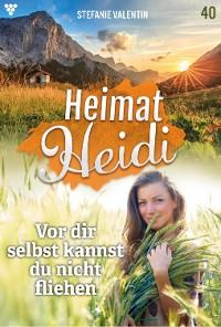 Cover Heimat-Heidi 40 – Heimatroman