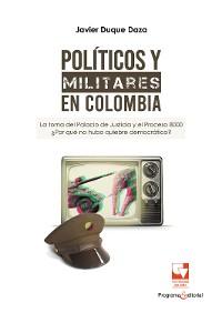 Cover Políticos y militares en Colombia