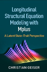 Cover Longitudinal Structural Equation Modeling with Mplus