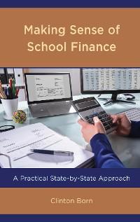 Cover Making Sense of School Finance