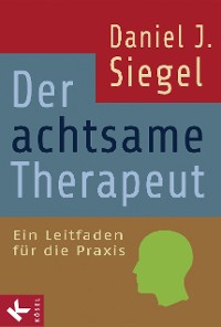 Cover Der achtsame Therapeut
