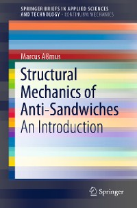 Cover Structural Mechanics of Anti-Sandwiches