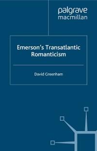 Cover Emerson's Transatlantic Romanticism
