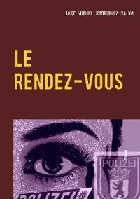 Cover LE RENDEZ-VOUS