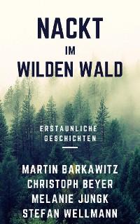 Cover Nackt im wilden Wald