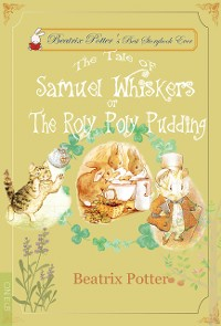 Cover The Tale of Samuel Whiskers or The Roly-Poly Pudding