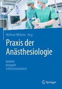Cover Praxis der Anästhesiologie