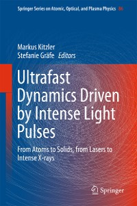 Cover Ultrafast Dynamics Driven by Intense Light Pulses