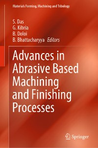 Cover Advances in Abrasive Based Machining and Finishing Processes