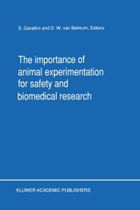 Cover Importance of Animal Experimentation for Safety and Biomedical Research