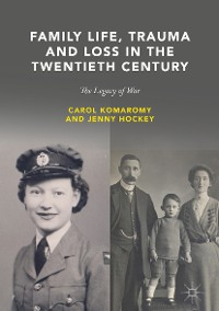 Cover Family Life, Trauma and Loss in the Twentieth Century
