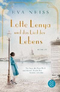 Cover Lotte Lenya und das Lied des Lebens
