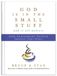 Cover God Is in the Small Stuff 20th Anniversary Edition