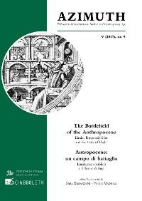 Cover The Battlefield of the Anthropocene. Limits, Responsibilities and the Duty of Flight / Antropocene: un campo di battaglia. Limiti, responsabilità e il dovere di fuga