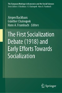 Cover The First Socialization Debate (1918) and Early Efforts Towards Socialization