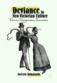 Cover Deviance in Neo-Victorian Culture